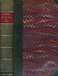 EDITOR - The Sunday at Home. 1901 - 1902