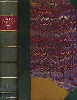 EDITOR - The Sunday at Home. 1902 - 1903