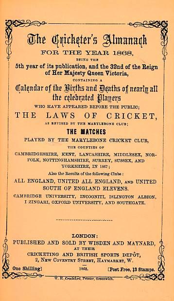 CROCKFORD, W H; KNIGHT, W H [EDS.] - Wisden Cricketers' Almanack 1868. 5th Edition. Facsimile Reprint