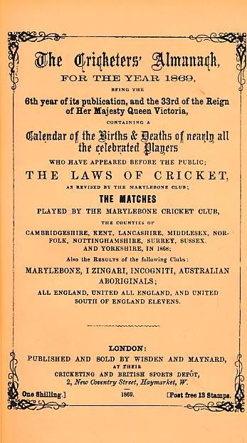 CROCKFORD, W H; KNIGHT, W H [EDS.] - Wisden Cricketers' Almanack 1869. 6th Edition. Facsimile Reprint