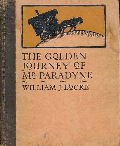 LOCKE, WILLIAM J; FOSTER, MARCIA LANE [ILLUS.] - The Golden Journey of Mr Paradyne