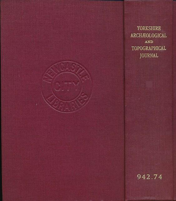 EDITOR - The Yorkshire Archaeological Journal. 1962. Vol. XXXIX
