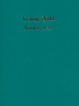 EDITOR - Yachting World Annual 1972