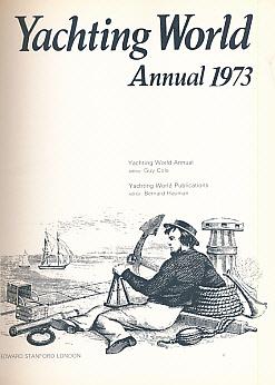EDITOR - Yachting World Annual 1973
